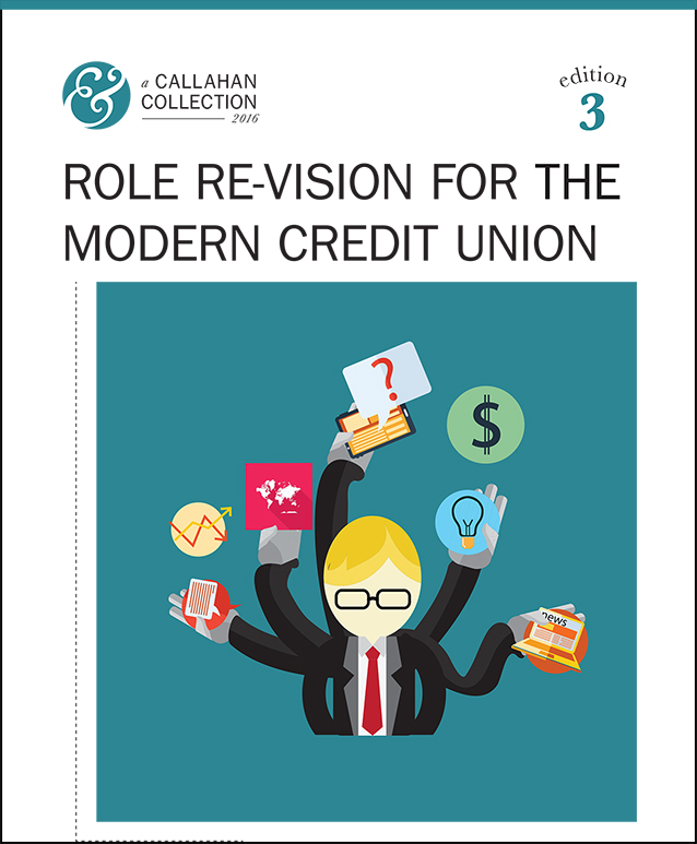 Role Re-Vision For The Modern Credit Union