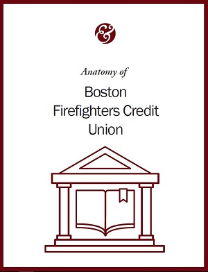Anatomy Of Boston Firefighters Credit Union