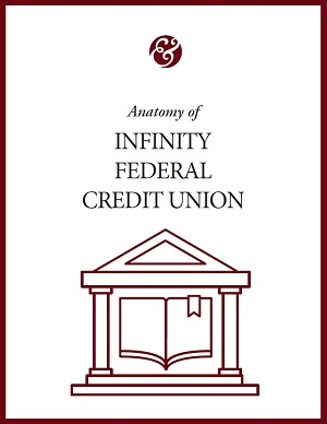 Anatomy Of Infinity Credit Union