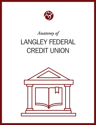 Anatomy Of Langley Federal Credit Union