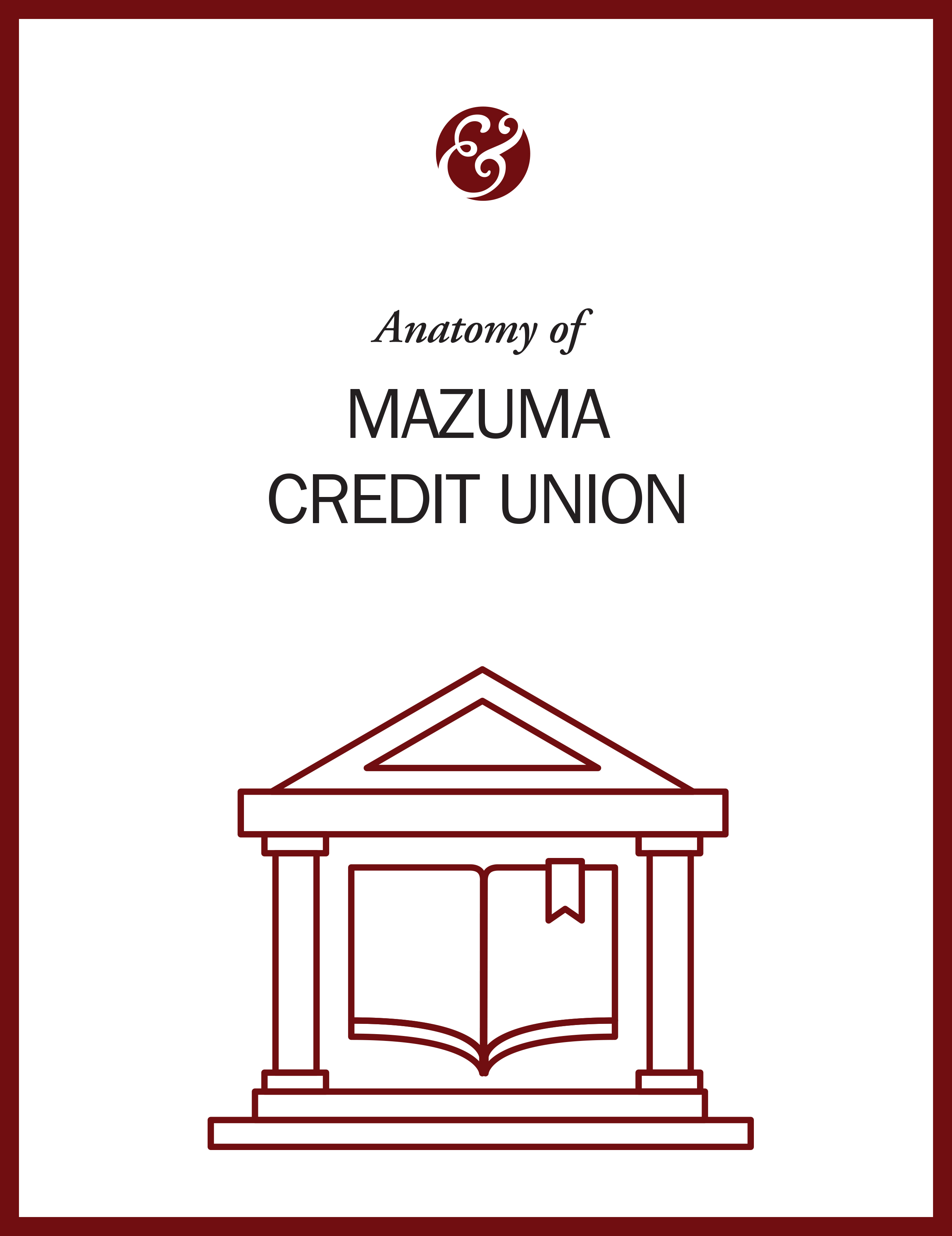 Anatomy Of Mazuma Credit Union