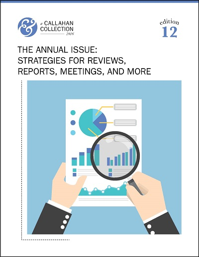The Annual Issue: Strategies For Reviews, Reports, Meetings, And More