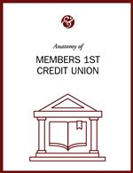 Anatomy Of Members 1st Federal Credit Union